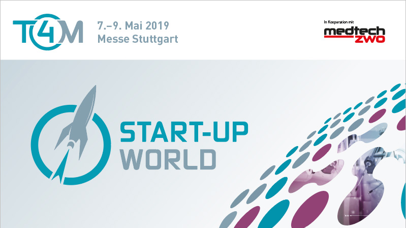 T4M Start-up World vom 7.-9. Mai 2019 in Stuttgart