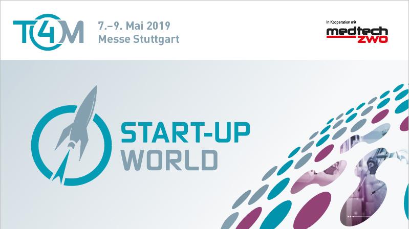 T4M Start-up World vom 7.-9. Mai 2019 in Stuttgart
